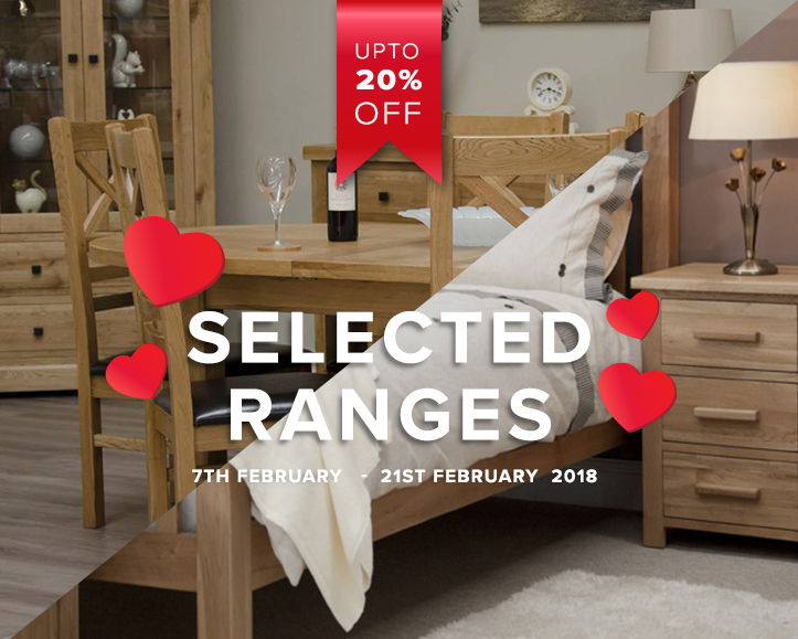 Valentines Sales, Perfect For Dining & Bedroom Furniture With Up To 20% Off
