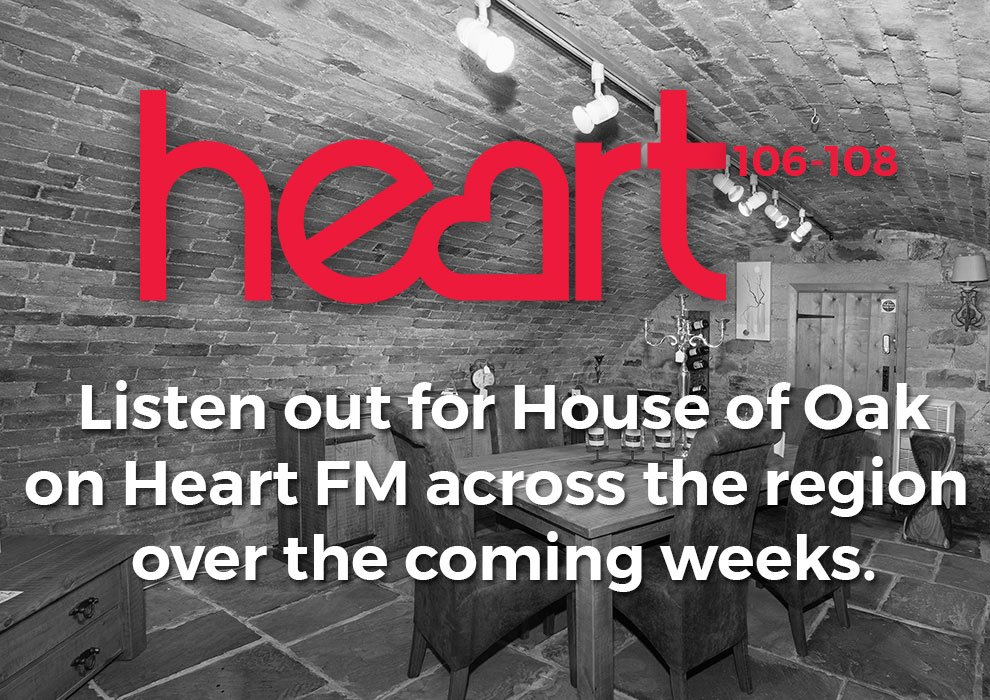 Listen Out For House Of Oak On Heart FM